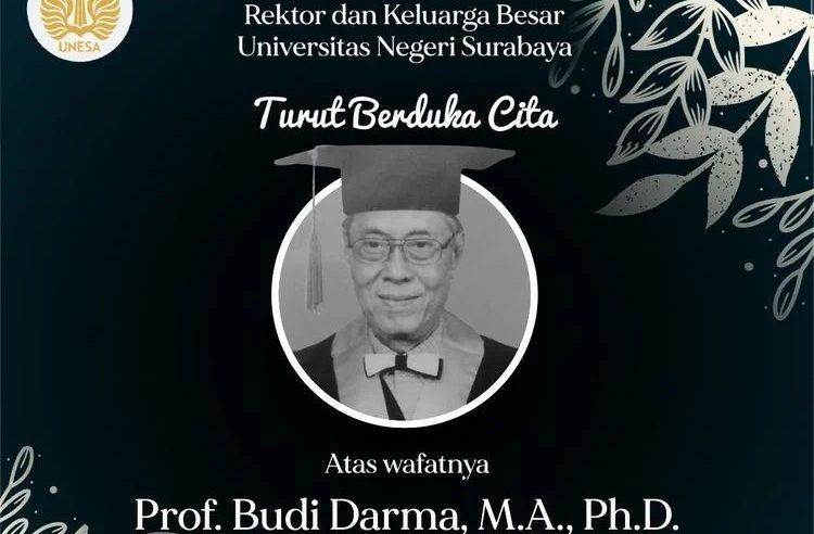 Telah berpulang ke Rachmatullah Guru Besar dan Kritikus Sastra Indonesia Terkemuka :  Prof. Dr. Budi Darma, MA